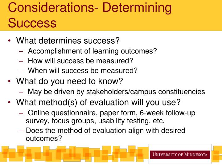 Considerations- Determining Success