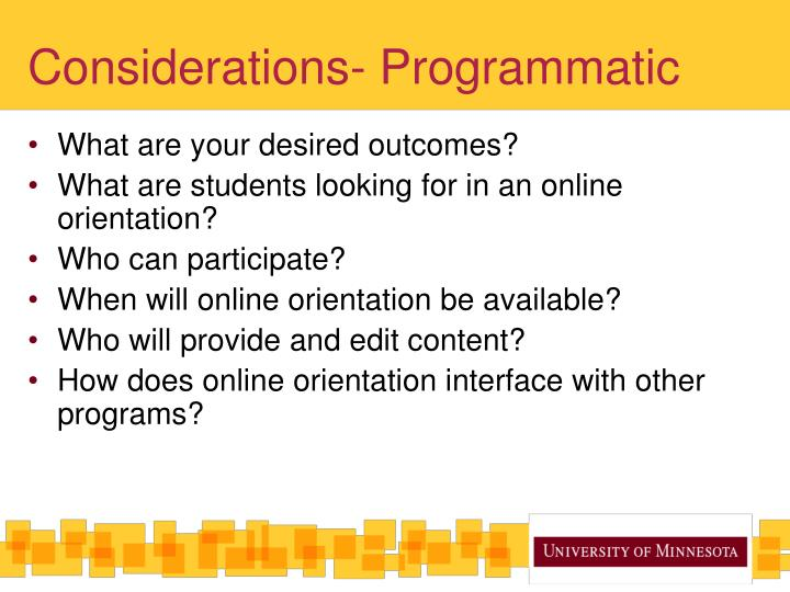Considerations- Programmatic