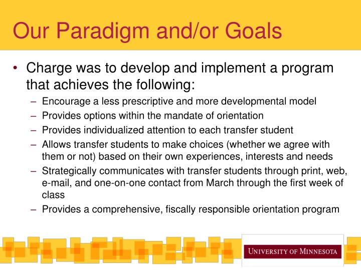 Our Paradigm and/or Goals