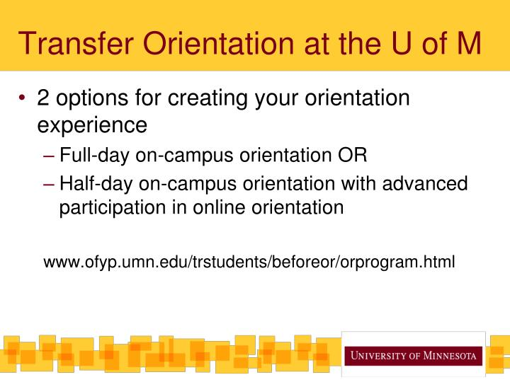 Transfer Orientation at the U of M