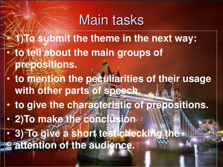 Main tasks