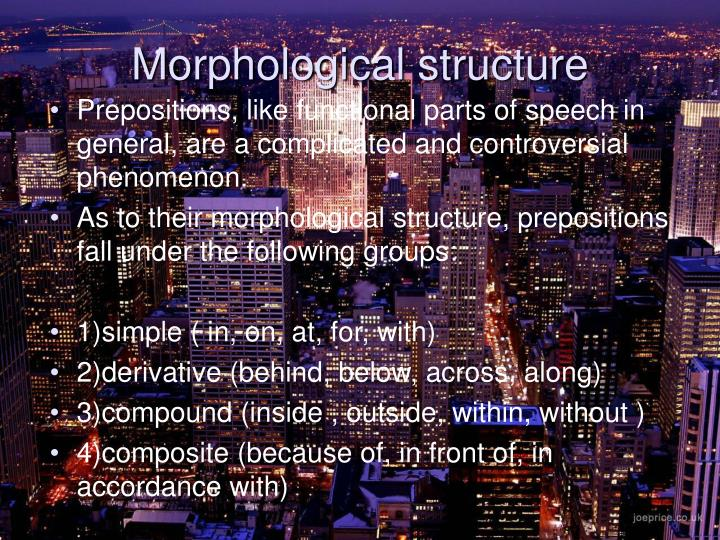 Morphological structure