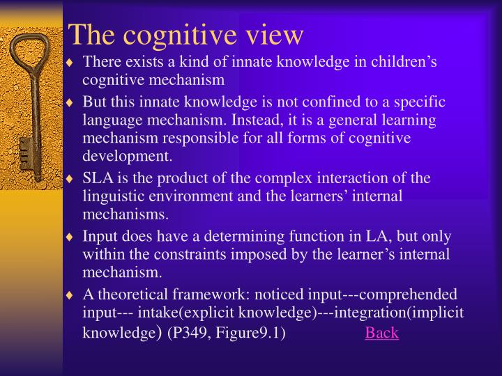 The cognitive view