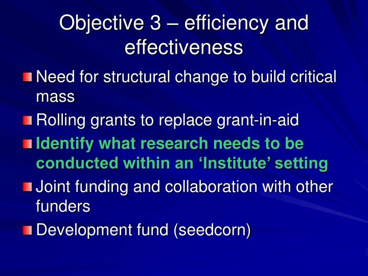 Objective 3 – efficiency and effectiveness
