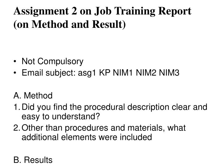 Assignment 2 on Job Training Report (on Method and Result)