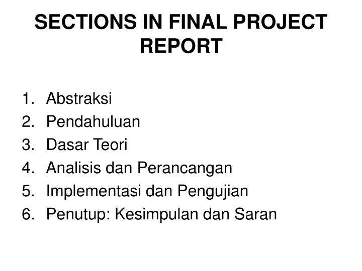 SECTIONS IN FINAL PROJECT REPORT