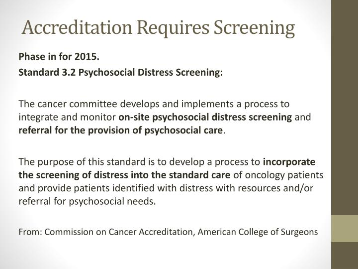 Accreditation Requires Screening