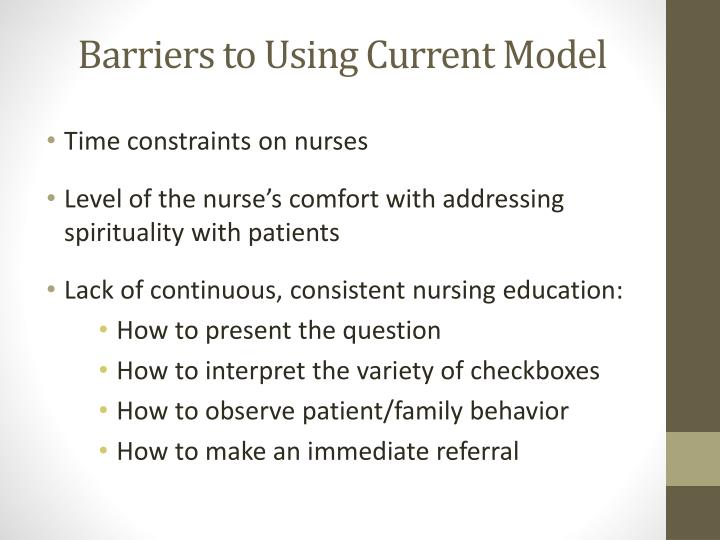 Barriers to Using Current Model