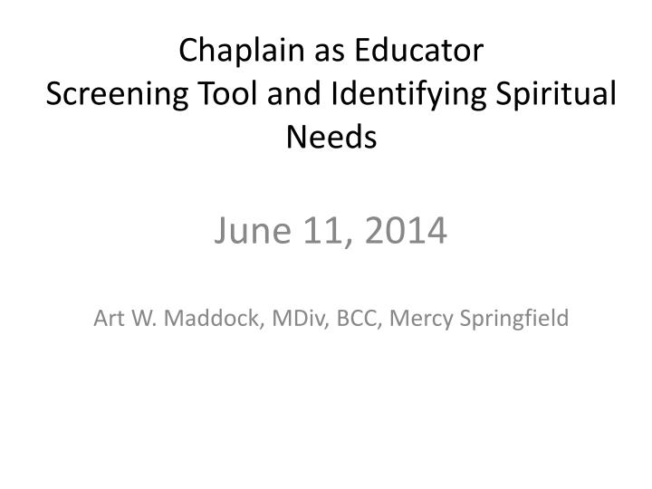Chaplain as Educator