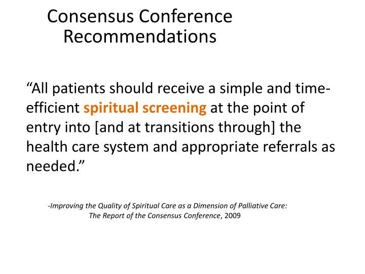 Consensus Conference Recommendations