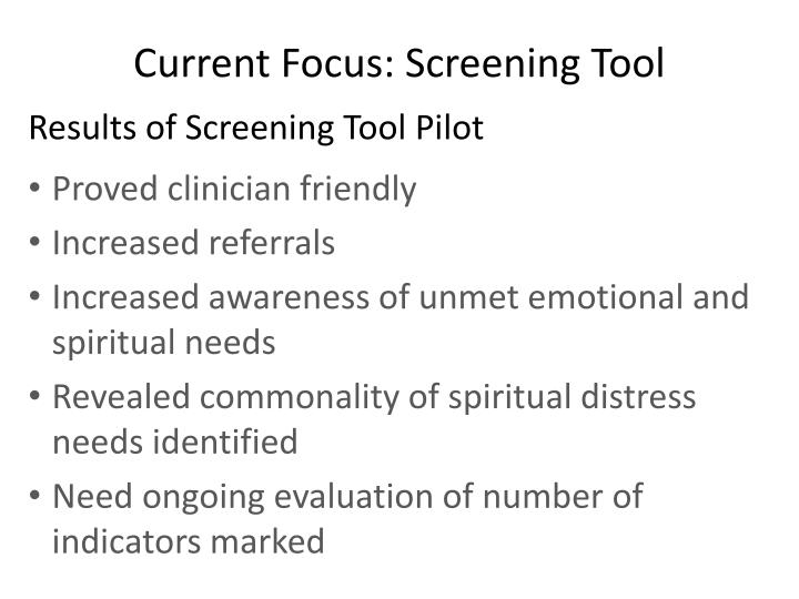 Current Focus: Screening Tool