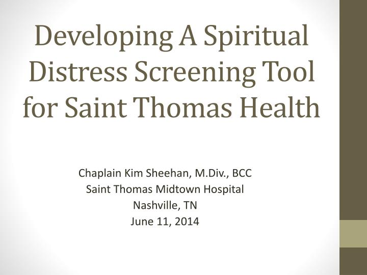 Developing A Spiritual Distress Screening Tool for Saint Thomas Health