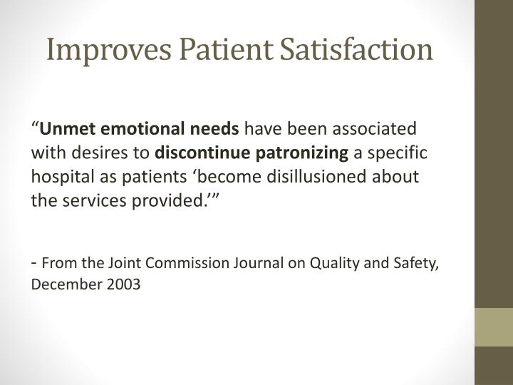 Improves Patient Satisfaction