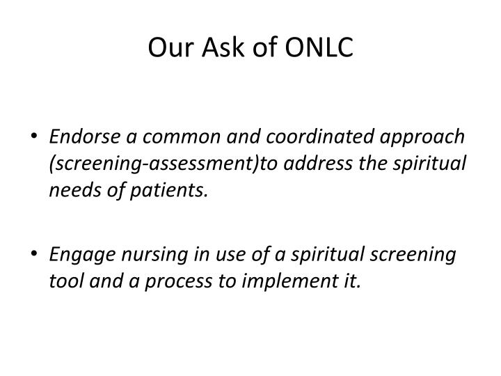 Our ask of onlc