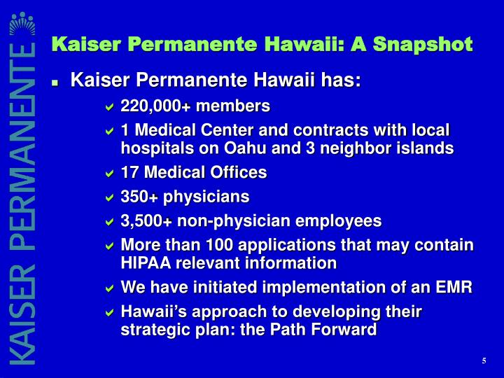 Kaiser Permanente Hawaii: A Snapshot