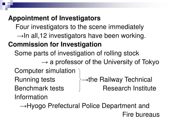 Appointment of Investigators
