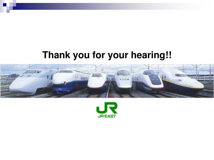 Thank you for your hearing!!