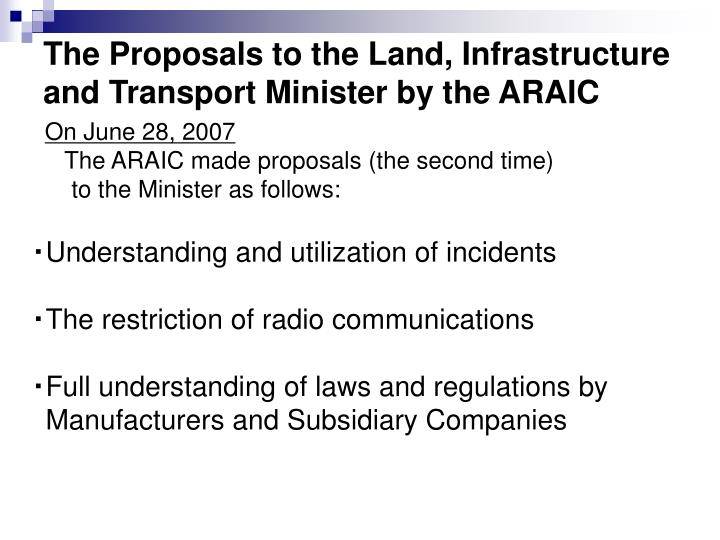 The Proposals to the Land, Infrastructure and Transport Minister by the ARAIC