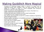 making quidditch more magical