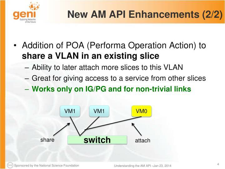 New AM API Enhancements (2/2)