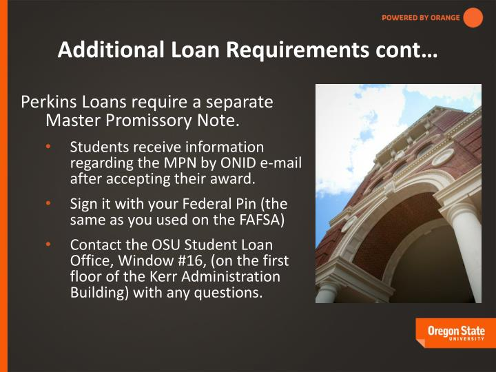 Additional Loan Requirements cont…