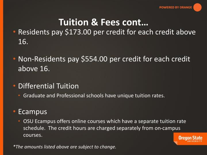 Tuition & Fees cont…