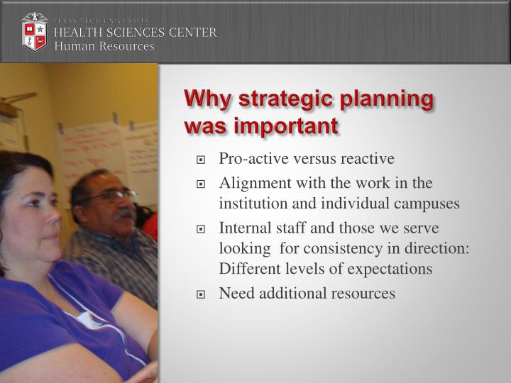 Why strategic planning was important1