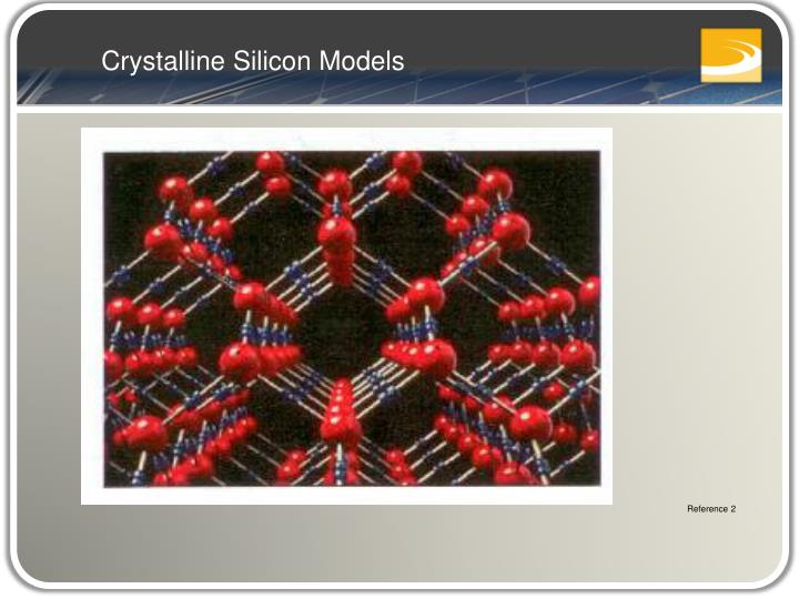 Crystalline Silicon Models