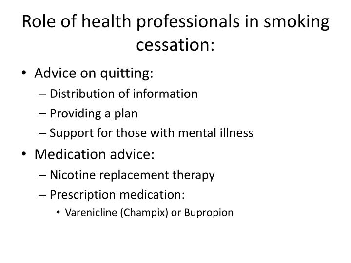Role of health professionals in smoking cessation:
