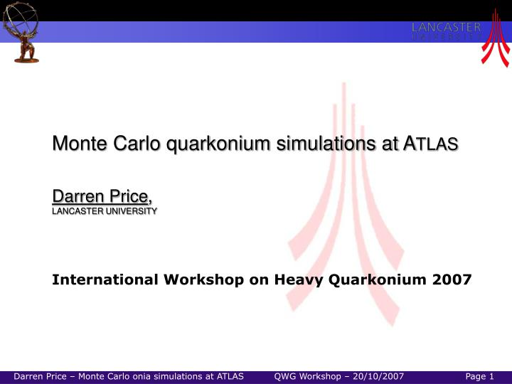 Monte Carlo quarkonium simulations at A