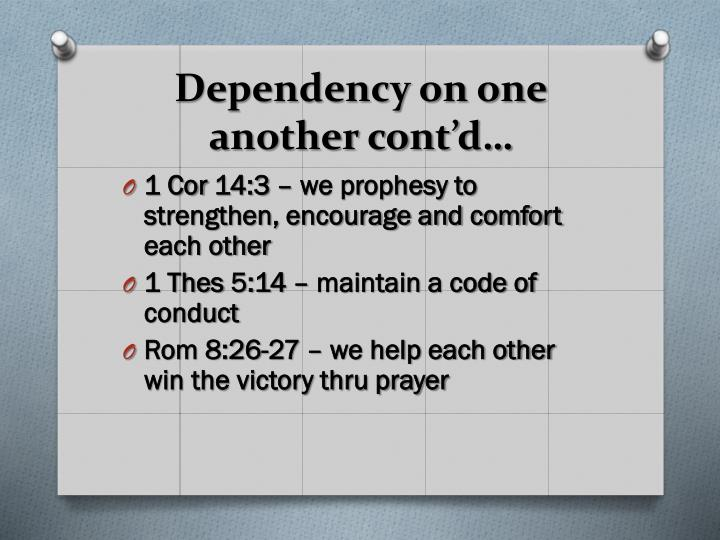 Dependency on one