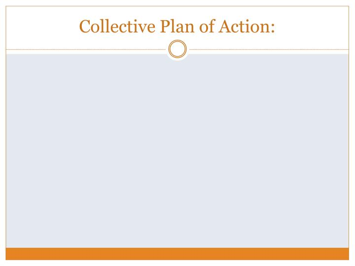Collective Plan of Action:
