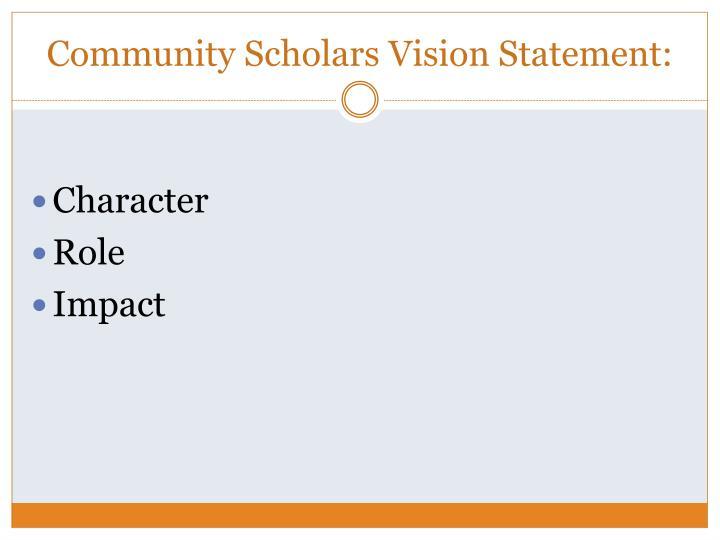 Community Scholars Vision Statement: