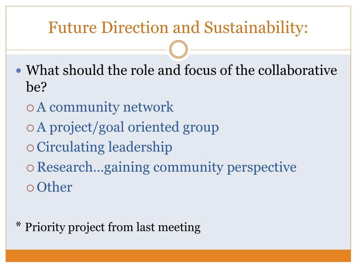Future Direction and Sustainability: