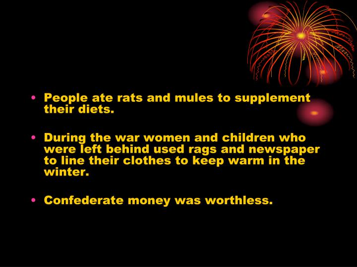 People ate rats and mules to supplement their diets.