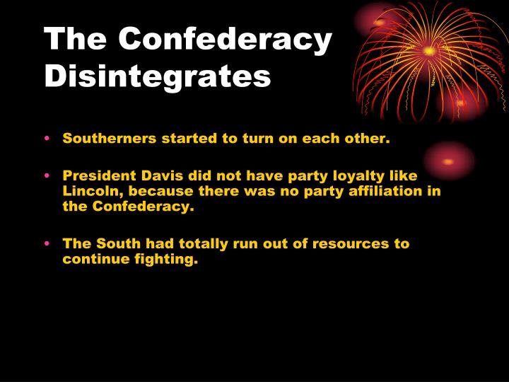 The Confederacy Disintegrates