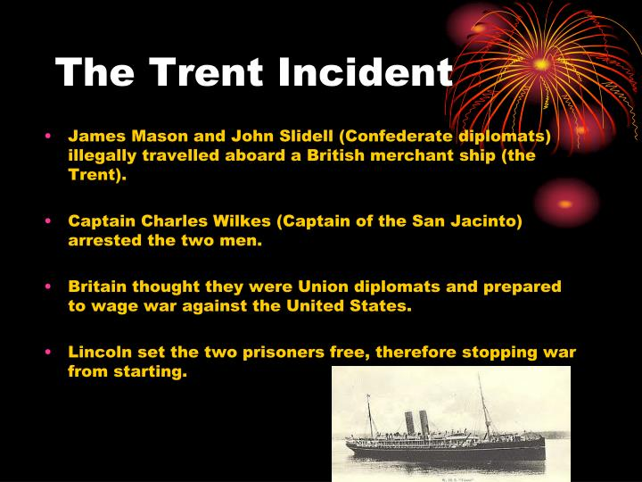 The Trent Incident