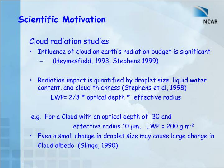 Cloud radiation studies