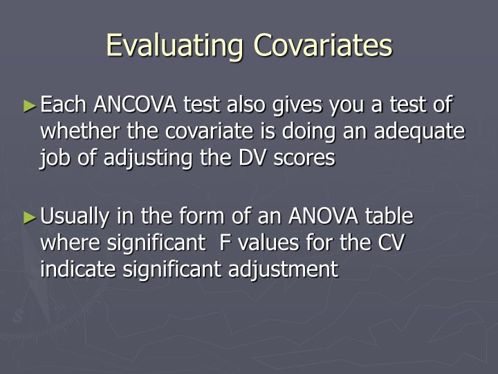 Evaluating Covariates