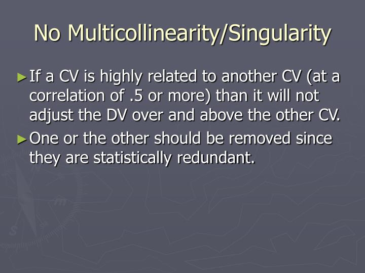 No Multicollinearity/Singularity