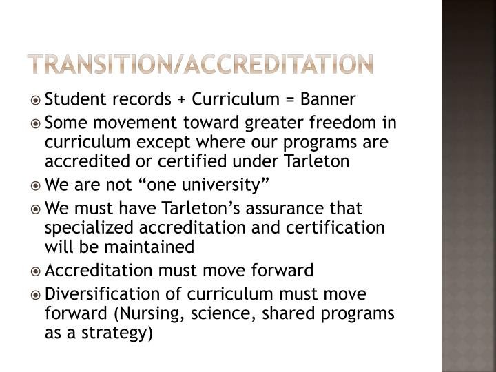 Transition/Accreditation