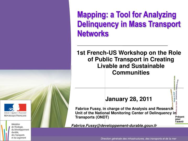 Mapping a tool for analyzing delinquency in mass transport networks