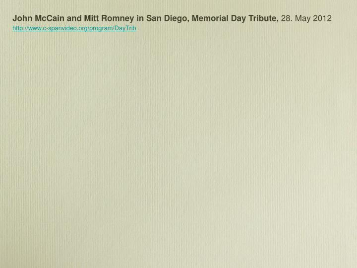 John McCain and Mitt Romney in San Diego, Memorial Day Tribute,
