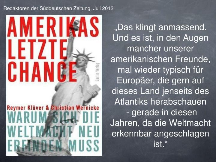 Redaktoren der Süddeutschen Zeitung, Juli 2012