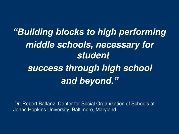 """Building blocks to high performing"