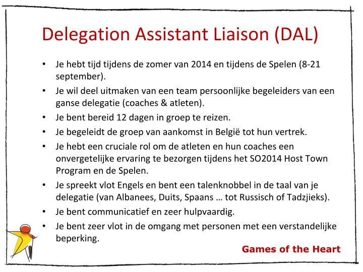 Delegation Assistant Liaison (DAL)