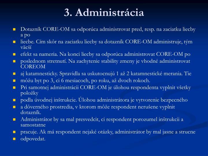 3. Administrácia