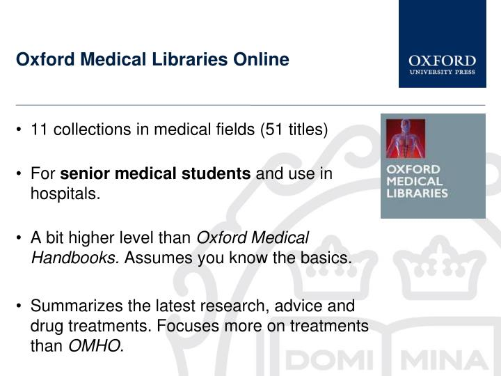 Oxford Medical Libraries Online