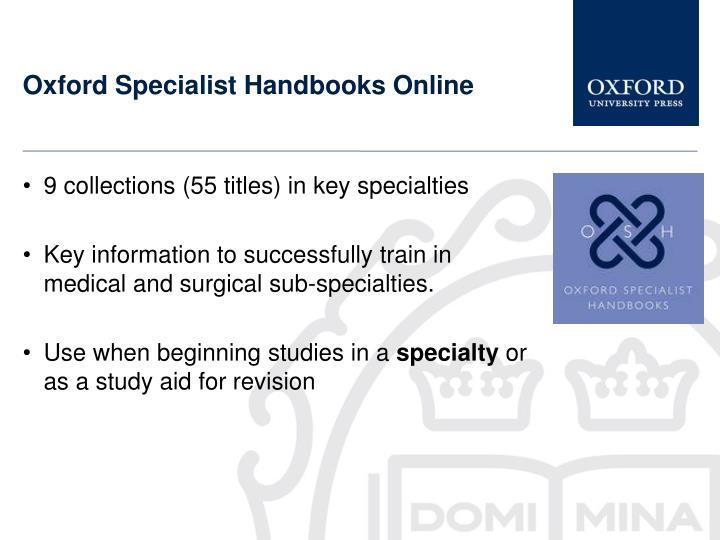 Oxford Specialist Handbooks Online