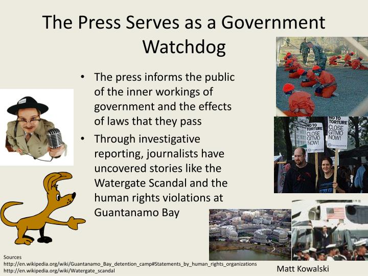The Press Serves as a Government Watchdog